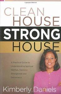 Clean House  Strong House  A Practical Guide To