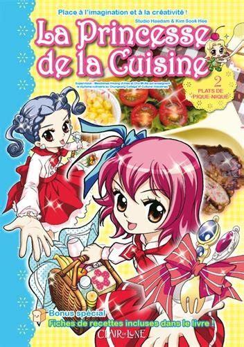 cuisine princesse couvertures princesse de la cuisine la vol 2