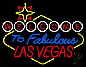 Wel e to Fabulous Las Vegas Neon Sign
