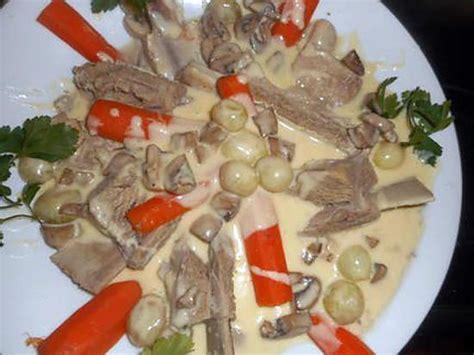 cuisine blanquette de veau à l ancienne recette de blanquette de veau a l ancienne