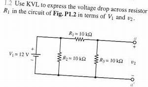 Use KVL To Express The Voltage Drop Across Resisto ...