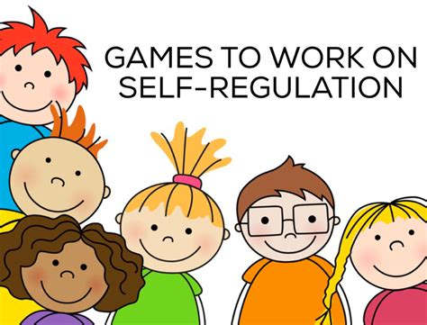 Games To Work On Self-regulation