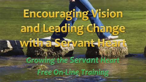 gtsh encouraging vision  leading change   servant