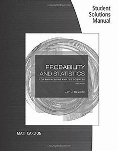 Solution Manual For Probability And Statistics