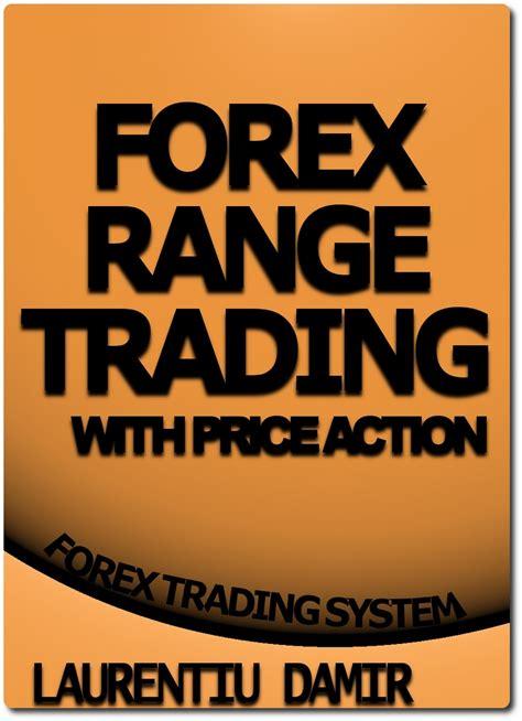 forex range trading  price action  laurentiu damir