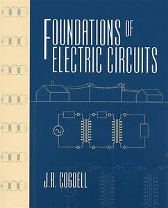 Solution Manual For Foundations Of Electric Circuits J R