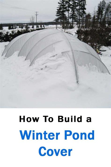 pond covers for winter a winter pond cover is a simple structure that helps to 4308