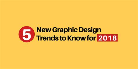 5 graphic design trends to know for 2018