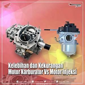 Kelebihan Dan Kekurangan Motor Karburator Vs Motor Injeksi