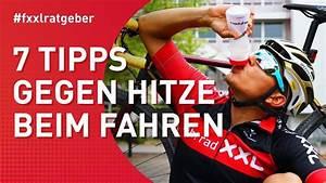 Tipps Gegen Hitze : 7 tipps gegen hitze radfahren an hei en tagen youtube ~ A.2002-acura-tl-radio.info Haus und Dekorationen