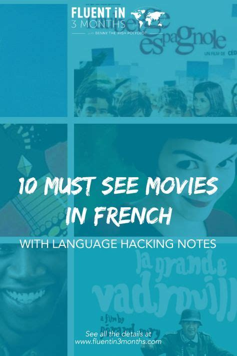 10 Must-See Movies in French (With Language Hacking Notes ...