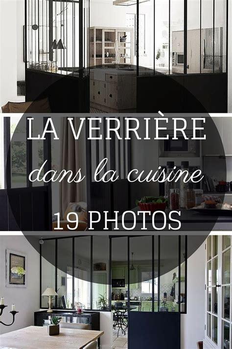 cuisine sous verriere la verrière dans la cuisine 19 idées photos