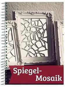 Spiegel Zum Basteln : wanddekorationen geschenke f r die wand ~ Orissabook.com Haus und Dekorationen