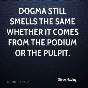 Dogma Quotes - ... Dogman Quotes