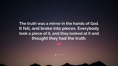 rumi quote  truth   mirror   hands  god