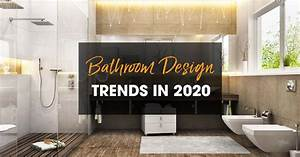 2020, Bathroom, Trends, What, To, Expect, In, The, Coming, Year