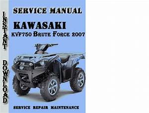 Kawasaki Kvf750 Brute Force 2007 Service Repair Manual