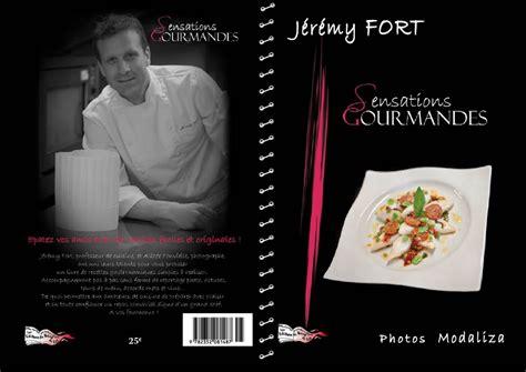 livre de cuisine cooking chef sensations gourmandes sortie du livre de cuisine avec le
