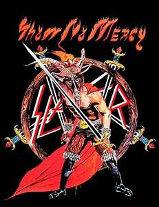 Slayer - Show No Mercy / 1983 | Metal Is Life in 2019 ...