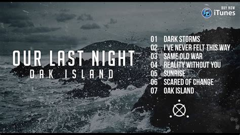 night oak island full album stream youtube