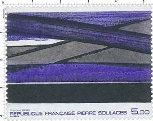 timbre 1986 pierre soulages wikitimbres With delightful de couleur peinture 11 pierre soulage