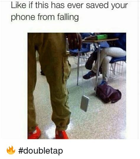 Meme Phone Falling On Face - like if this has ever saved your phone from falling doubletap fall meme on sizzle