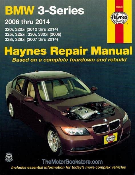 best car repair manuals 2006 bmw 325 on board diagnostic system bmw 3 series 320 325 328 and 330 repair manual 2006 2014