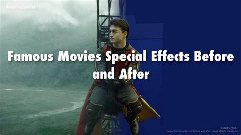 Famous Movies Special Effects Before And After  Hollywood
