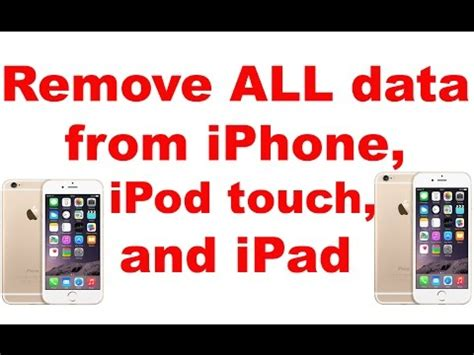 delete data from iphone remove all data from iphone 8 7 6s 6 ipod