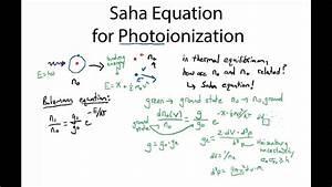 Photoionization  The Saha Equation  And Recombination