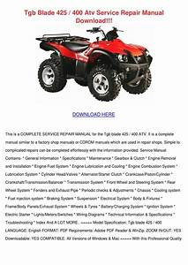 Tgb Blade 425 400 Atv Service Repair Manual D By