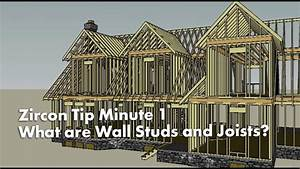 Zircon Tip Minute 1  What Are Wall Studs And Joists  Found