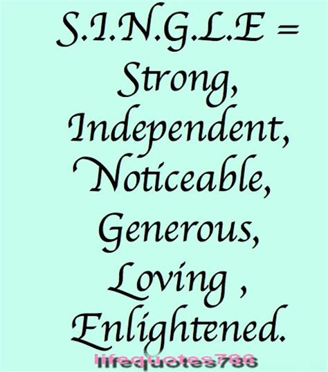Famous Quotes About 'single Life'  Sualci Quotes