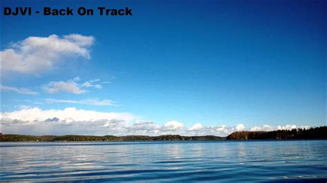 Djvi  Back On Track Youtube