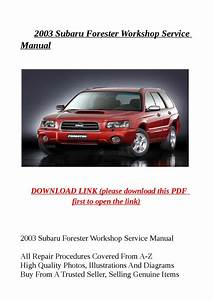 2003 Subaru Forester Workshop Service Manual By