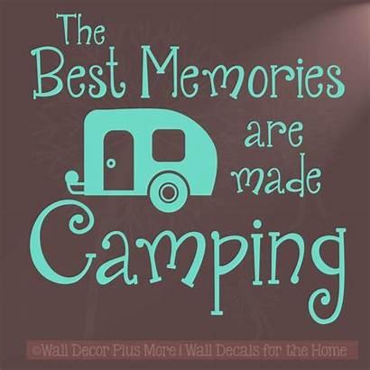 Camping Sayings Memories Quotes Trip Sticker Camper