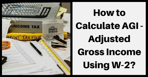 How to Find Adjusted Gross Income On W-2