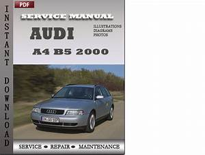 Audi A4 B5 2000 Factory Service Repair Manual Download