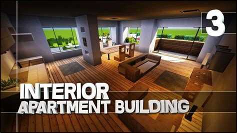 minecraft lets build modern apartment building part  easy tutorial interior youtube