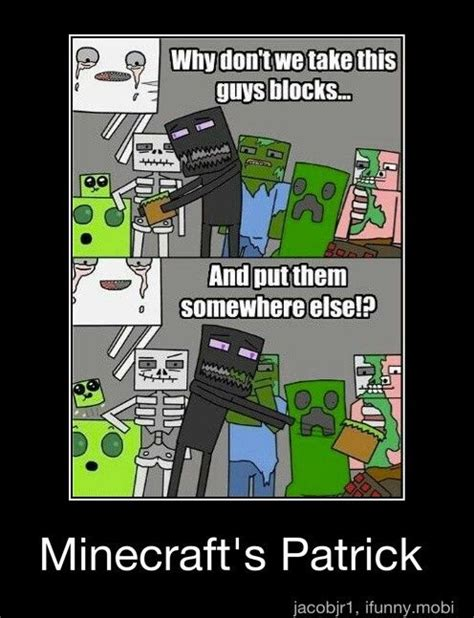 Minecraft Meme - 17 best images about minecraft stuff on pinterest funny plays and how to make furniture