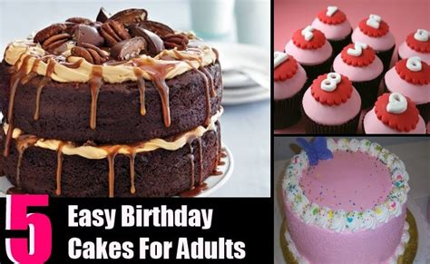 Different Types Birthday Cakes For Adults Easy Ideas