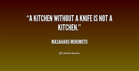 Kitchen Knives Quotes knife quotes quotesgram