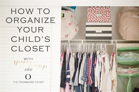 how to organize your child s closet lynzy co