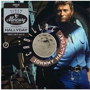 Johnny Hallyday Cadillac : cadillac papersleeve johnny hallyday cd album achat prix fnac ~ Maxctalentgroup.com Avis de Voitures