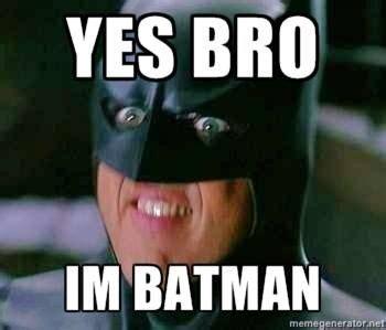 Im Batman Meme - batman on pinterest