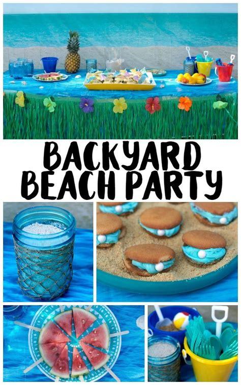 backyard beach party ideas beach theme parties beach