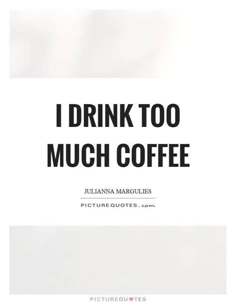 Funny Quotes About Drinking Too Much