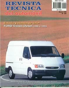 Manual De Taller Y Mecanica Ford Transit Diesel Desde 1986 A 1995 Rta 36