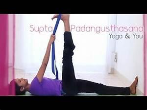 Asana to stretch your Hamstring - Supta Padangusthasana ...  Supta
