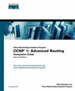 Cisco Networking Academy Program Ser   Ccnp 1   Advanced